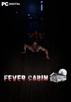 Fever Cabin
