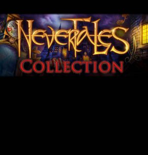 Nevertales Collection