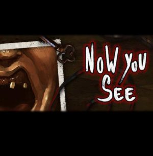 Now You See – A Hand Painted Horror Adventure