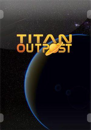 Titan Outpost