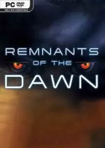 Remnants of the Dawn
