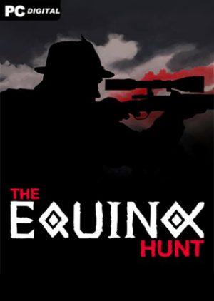 The Equinox Hunt