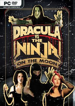 Dracula VS The Ninja On The Moon