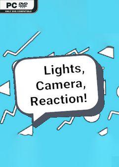 Lights, Camera, Reaction!