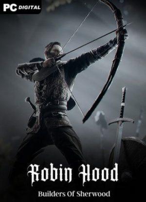 Robin Hood – Sherwood Builders